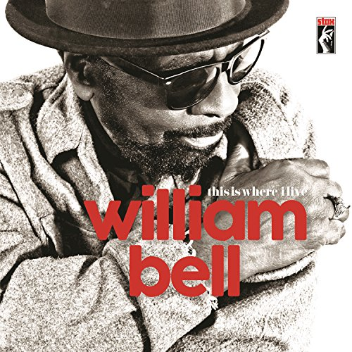 William Bell - This Is Where I Live - CD - FLAC - 2016 - NBFLAC Download