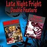 Late Night Fright - Double Feature
