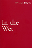In the Wet (Vintage Classics)