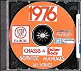 FULLY ILLUSTRATED 1976 BUICK FACTORY REPAIR SHOP & SERVICE MANUAL & FISHER BODY MANUAL CD INCLUDES: Skyhawk, Skylark, Century, Regal, LeSabre, Estate Wagon, Electra, & Riviera 76