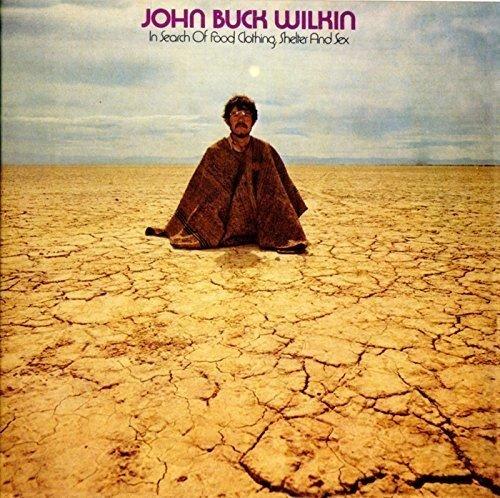 CD : John Buck Wilkin - In Search Of Food Clothing Shelter (Japanese Mini-Lp Sleeve, Japan - Import)