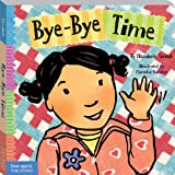 Bye-Bye Time (Toddler Tools) (Toddler Tools®)