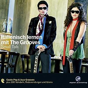 Italienisch lernen mit The Grooves Hörbuch
