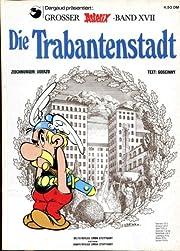 Asterix-Band 17 - Die Trabantenstadt de Rene…