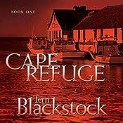 Cape Refuge: Cape Refuge Series #1   Terri Blackstock