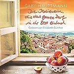 Die Italienerin, die das ganze Dorf in ihr Bett einlud | Gaby Hauptmann