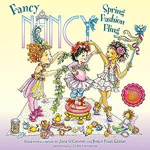 Fancy Nancy: Spring Fashion Fling Audiobook