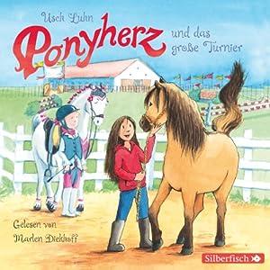 Ponyherz und das große Turnier (Ponyherz 3) Hörbuch