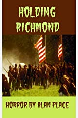 Holding Richmond (updated) Kindle Edition