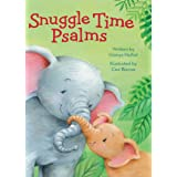Snuggle Time Psalms (a Snuggle Time padded board book)