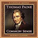 Common Sense Hörbuch von Thomas Paine Gesprochen von: Walter Dixon