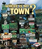 Where Is My Town?, Robin Nelson, 0822519798