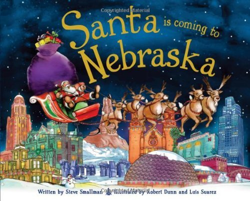 santa-is-coming-to-nebraska-by-steve-smallman-2013-10-01
