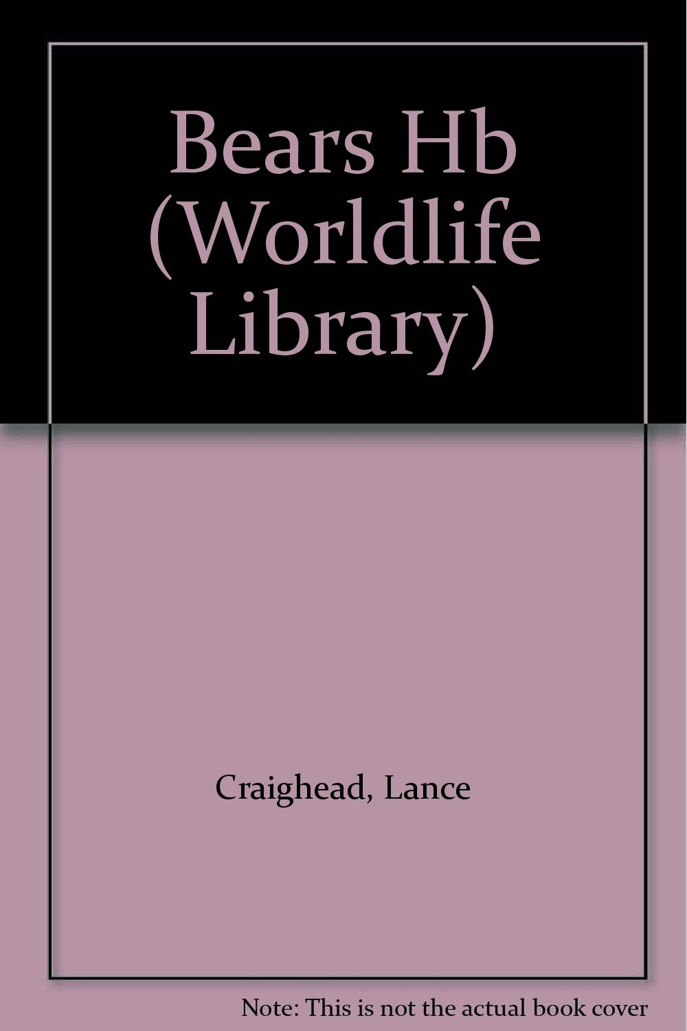 Bears (Worldlife Library) pdf