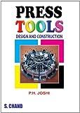 Press Tools Design and Construction