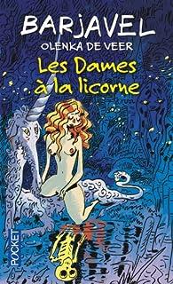 Les dames à la licorne, Barjavel, René