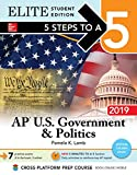 5 Steps to a 5: AP U.S. Government & Politics 2019 Elite Student Edition (5 Steps To A 5 AP US Government and Politics)