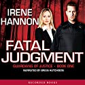 Fatal Judgment Audiobook by Irene Hannon Narrated by Brian Hutchison
