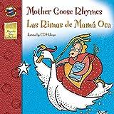 img - for Mother Goose Rhymes, Grades PK - 3: Las Rimas de Mama Oca (Keepsake Stories) book / textbook / text book