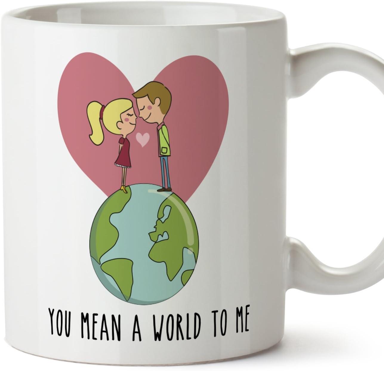MUGFFINS Taza de café Regalo para la Pareja de Enamorados - Regalo Original de Novios y Novias San Valentín - You Mean a World to me - 350 ml - cerámica - Desayuno