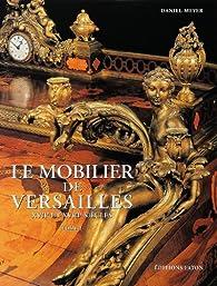 Le Mobilier de Versailles, coffret de 2 volumes par Daniel Meyer
