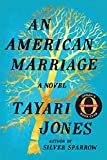 #4: An American Marriage: A Novel (Oprah's Book Club 2018 Selection)
