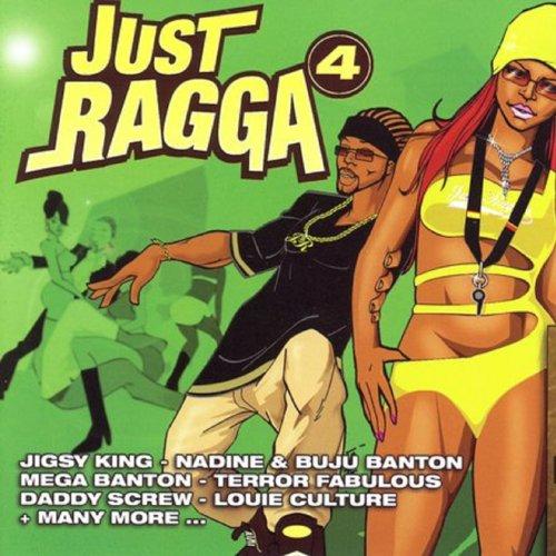 Just Ragga Volume 4 [Explicit]