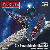 Die Pyramide der Badakk (Perry Rhodan 2666)   Arndt Ellmer