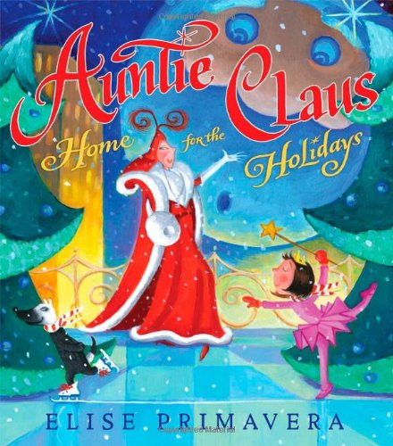Auntie Claus, Home for the Holidays