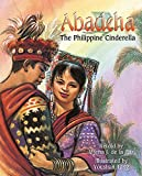 Abadeha: The Philippine Cinderella