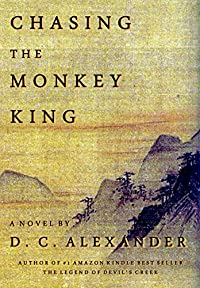 Chasing The Monkey King by D.C. Alexander ebook deal