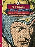 : Al Williamson's Flash Gordon: A Lifelong Vision of the Heroic