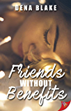 Friends Without Benefits (English Edition)