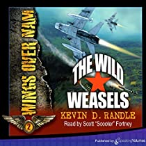 THE WILD WEASELS: WINGS OVER NAM, BOOK 2