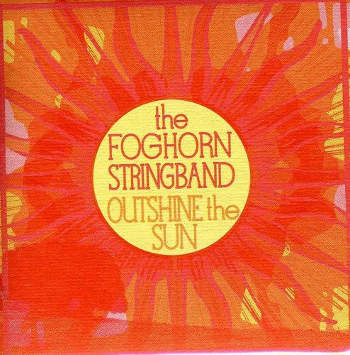 Outshine the Sun (Band String Foghorn)