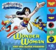 Wonder woman and her super friends!