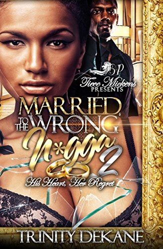 Books : Married To The Wrong N*gga 2