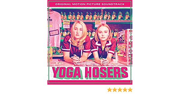 Yoga Hosers Soundtrack - Yoga Hosers Soundtrack (10