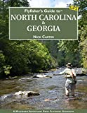 Flyfisher s Guide to North Carolina & Georgia