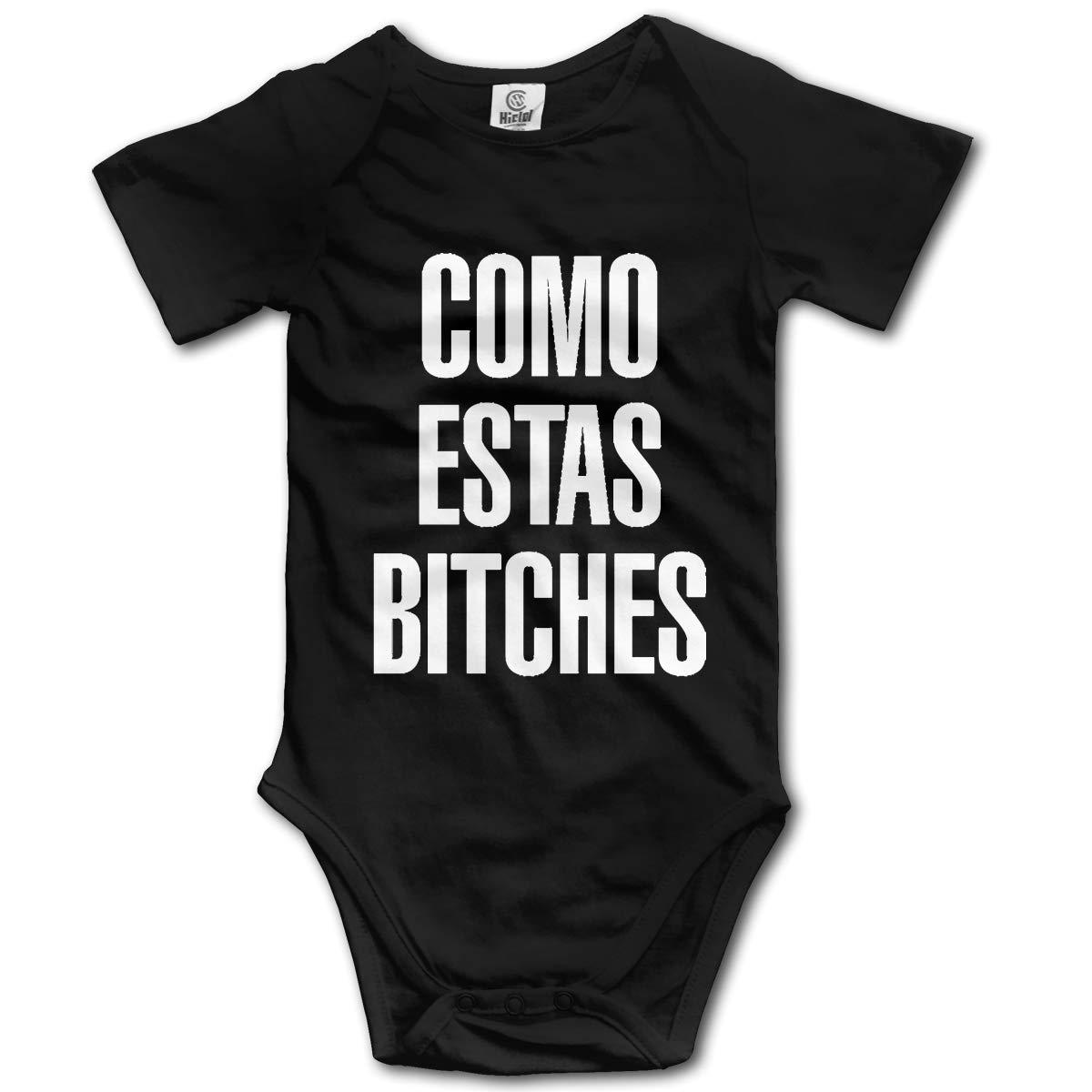 Como Estas Bitches Baby Romper Unique Baby Bodysuit
