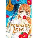 Drowning Love Vol. 6