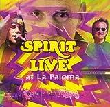 Live at La Paloma by Spirit (1995-12-12)