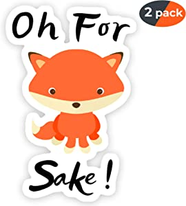 OH for Fox Sake! Stickers - 2 Sticker Pack - Adult Funny Stickers for Water Bottles - Phones - Hydro Flask - Hard Hats - Stickers for Laptop - Trendy Cute and Cool! - The Perfect Durable Vinyl Decal.