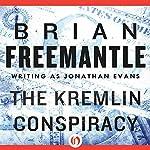 Kremlin Conspiracy | Brian Freemantle