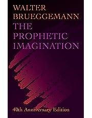 Prophetic Imagination: 40th Anniversary Edition