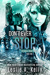 DON'T EVER STOP (Veronica Sloan Book 2)