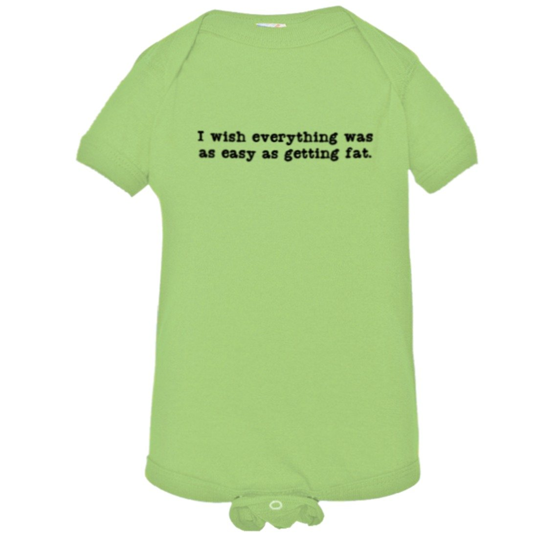 Baby I Wish Everything was Easy As Getting Fat HQ Bodysuit 1-Piece