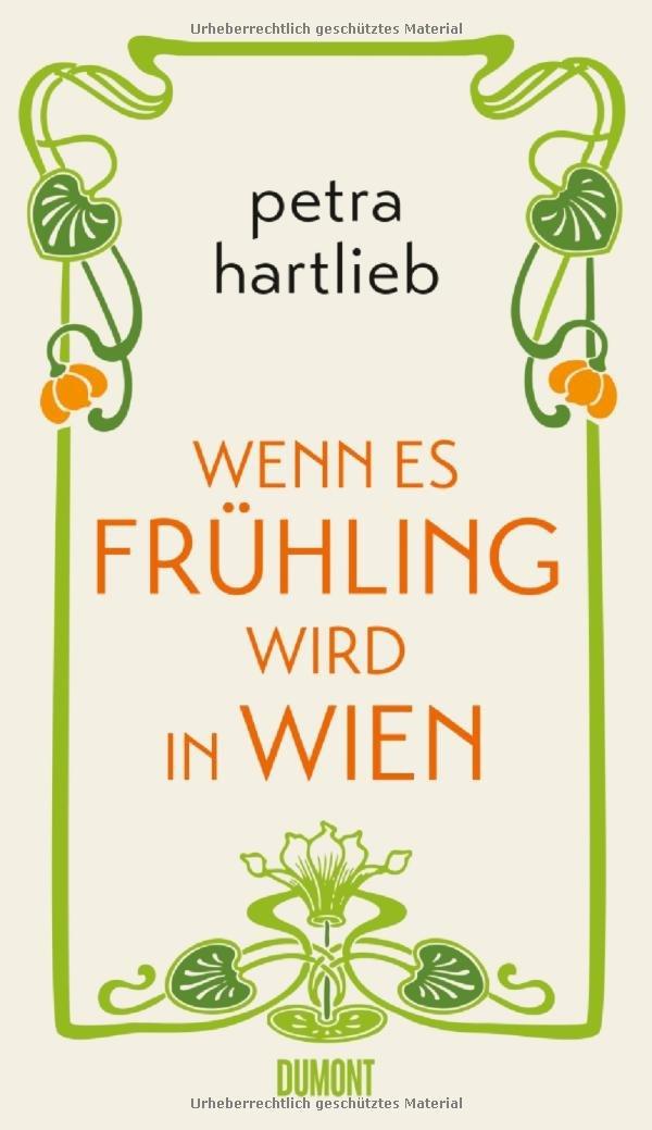 Wenn es Frühling wird in Wien: Roman