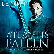 Atlantis Fallen: The Heartstrike Chronicles, Book 1 | C. E. Murphy