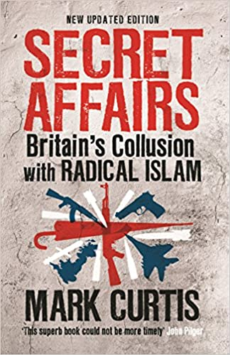 Image result for Secret Affairs: Britain's Collusion with Radical Islam